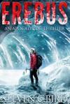 Erebus: An Apocalyptic Thriller - Steven Bird
