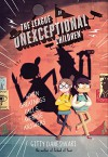 The League of Unexceptional Children - Gitty Daneshvari