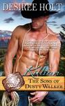 Killian (The Sons of Dusty Walker Book 3) - Desiree Holt