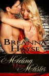 Meeting Her Master - Breanna Hayse