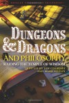 Dungeons and Dragons and Philosophy: Raiding the Temple of Wisdom (Popular Culture and Philosophy) -