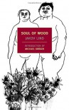 Soul of Wood (New York Review Books) - Jakov Lind