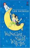 Wednesday Night Witches - Lee Nichols