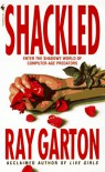 Shackled - Ray Garton