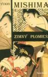 Zimny płomień (paperback) - Yukio Mishima, Henryk Lipszyc