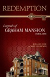 Redemption (Legends of Graham Mansion, #1) - Rosa Lee Jude