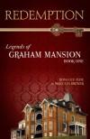 Redemption (Legends of Graham Mansion, #1) - Rosa Lee Jude