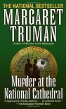 Murder at the National Cathedral (Capital Crime Mysteries) - Margaret Truman