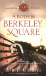 A Body in Berkeley Square (Mystery of Regency England) - Ashley Gardner