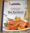 bofrost. Die besten Rezepte. Das Kochbuch. Über 200 köstliche Rezeptideen. (ohne Jahrzahl) -