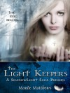The Light Keepers (ShadowLight Saga, Prequel) - Mande Matthews