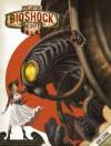 The Art of Bioshock Infinite - Nate Wells, Ken Levine