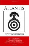 Atlantis: Egyptian Genesis - Ian Driscoll, Ernest G. McClain, Matthew Kurtz