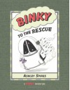 Binky to the Rescue - Ashley Spires
