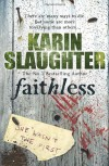 Faithless  - Karin Slaughter