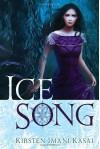 Ice Song - Kirsten Imani Kasai