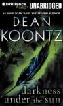 Darkness Under the Sun (Audiocd) - Steven Weber, Dean Koontz