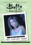 Buffy the Vampire Slayer: The Script Book, Season Two, Volume 2 - Various Authors