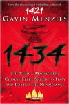 1434 The Year a Magnificent Chinese Fleet Sailed to Italy and Ignited the Renaissance - Gavin Menzies