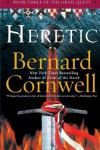Heretic (The Grail Quest, #3) - Bernard Cornwell
