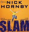 Slam - Nick Hornby, Nicholas Hoult