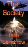 The Society - Lilith Saintcrow