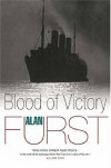 Blood of Victory - Alan Furst