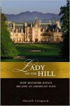 Lady on the Hill: How Biltmore Estate Became an American Icon - Howard E. Covington Jr., Biltmore Company