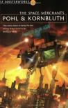 The Space Merchants - C.M. Kornbluth, Frederik Pohl