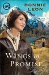 Wings of Promise (Alaskan Skies Book #2): A Novel - Bonnie Leon