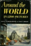 Around the World in 1000 Pictures - A. Milton Runyon, Vilma F. Bergane