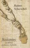Różaniec - modlitwa Jezusowa Zachodu - Rainer Scherschel