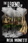 The Legend of Ghost Dog Island - Rita Monette