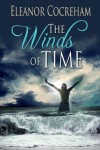 The Winds of Time - Eleanor Cocreham