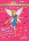Alexa The Fashion Editor Fairy (Turtleback School & Library Binding Edition) (Rainbow Magic: Fashion Fairies) - Daisy Meadows