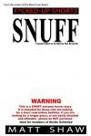 Snuff: An Extreme Horror SHORT STORY - Matt Shaw