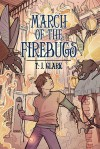 March of the Firebugs - T.J Clark