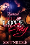 Fell in Love with a Bad Guy - Ms. T. Nicole, Touch of Class Publishing Services