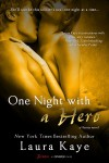 One Night with a Hero  - Laura Kaye