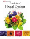 Principles of Floral Design: An Illustrated Guide - Pat Diehl Scace, James M DelPrince