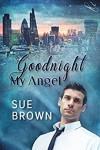 Goodnight My Angel - Sue  Brown