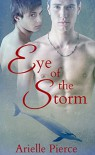 Eye of the Storm: Key West Shifters - Arielle Pierce