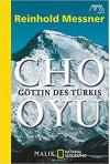 Cho Oyu: Göttin des Türkis - Reinhold Messner