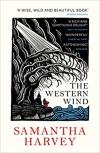 The Western Wind - Samantha Harvey