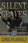 Silent Graves - Carolyn Arnold