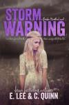Storm Warning - E.  Lee, C. Quinn, Elizabeth   Lee, Caisey Quinn