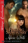 Finding Sanctuary [Sanctuary, Montana 2] - Alicia White