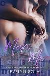 Make Me: A widow, single mom romance (Blue Collar Romance) - Evelyn Sola