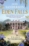 Eden Falls - Jane Sanderson