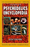 Psychedelics Encyclopedia - Peter G. Stafford, Jeremy Bigwood